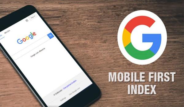 Bạn Biết Gì Về Google Mobile First Indexing