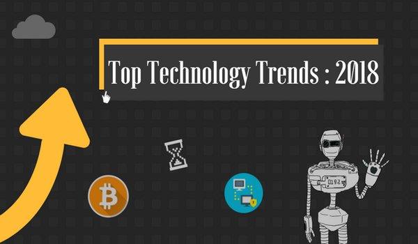 Những xu hướng công nghệ nổi bật trong năm 2018 bạn cần cập nhật